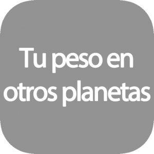 Calcular peso en otros planetas