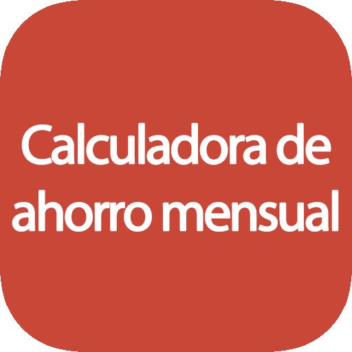 Calculadora de ahorro mensual